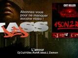 Dj Cut Killer, Rohff, Ideal J, Demon - L'amour - Kassded