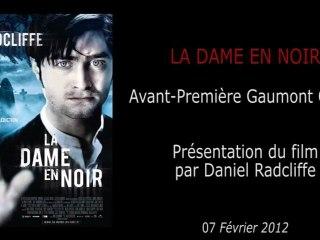 Avant-Première - LA DAME EN NOIRE - Présentation du film par Daniel Radcliffe