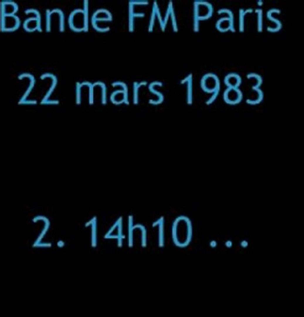 Bande FM Paris - 22 mars 1983 (14h10)