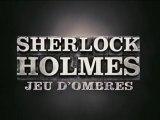 Sherlock Holmes - Jeu d'Ombres  Bande-Annonce VOST