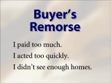 BUYERS REMORSE WHEN BUYING A HOME