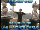DAN BUCFING Show Preparations in MONTE CARLO 2005-2006