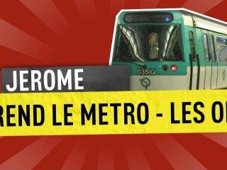 Jerome prend le metro - Les Off