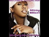 Missy Elliott - She's A Bitch / Crazy Mix 2011 (Remix By MickeyNox)