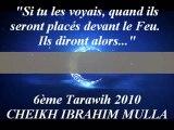 """6. """"Si tu les voyais, quand ils seront placés devant le Feu. Ils diront alors...""""{Cheikh Ibrahim Mulla}"""