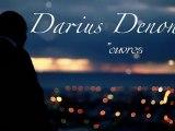 DARIUS DENON - TEASER OUVRES-MOI 2011