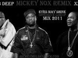 Xzibit & Mobb Deep - Eyes May Shine / Offensive Lineup Mix 2011 (Remix By MickeyNox)