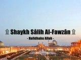 Les Shiites ne sont pas  nos Frères! Shaykh Al Fawzan