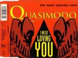 QUASIMODO - I need loving you (key total trance mix)