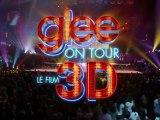 Glee ! On Tour : Le Film 3D - Bande-Annonce / Trailer [VOST|HD]