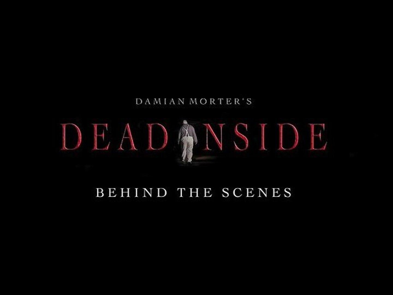 dead inside behind the scenes