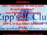 ZIPP'S, Guy Albert Zamon,Jean Philippe Rapon, Samedi 20 aout  a l'espace loisir samedi 20 aout 2011