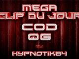 Call of Duty Series: 13 Aout 2011 | Méga Clip du Jour | Commenté par Hypnotik84