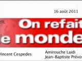 Vincent Cespedes - RTL 16 août (des milliardaires veulent payer plus d'impôts pour contrer la crise, rencontre Sarkozy- Merkel, Nicolas Hulot, L'indifférence face aux massacres syriens, Brigitte Bardot)