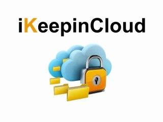 Découvrez la solution iKeepinCloud d'Ikoula