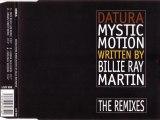 DATURA feat. BILLIE RAY MARTIN - Mystic motion (BUM BUM CLUB remix)