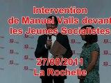 Intervention de Manuel Valls devant les Jeunes Socialistes le 27/08/2011 à l'université d'été du PS de La Rochelle