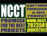 BE Projects, B.Tech Projects, College Projects,  Final Year Projects, Real Time Projects, Engineering Projects, MCA Projects, Polytechnic Projects, Diploma Projects - www.ncct.in, ncctchennai@gmail.com, 28235816