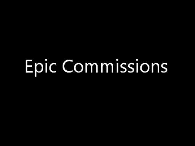 Epic Commissions