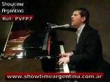 Ref: PVFP7 Pianist Vocalist Piano Bar Entertainer Cocktail Jazz Standards Bossa Latin Tango Movies Beatles Pop www.showtimeargentina.com.ar
