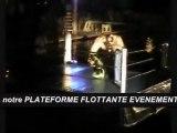 PLATEFORME FLOTTANTE EVENEMENTIEL 1PACT ORGANISATION (www.1pact.org) ANIMATIONS SPECTACULAIRES SUR L'EAU RING FLOTTANT PONTON MODULAIRE SPECTACLE DEMONSTRATION BOXE ARTS MARTIAUX FREE FIGHT