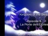Episode 5 , La Porte des Etoiles