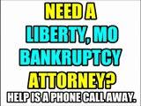 LIBERTY BANKRUPTCY ATTORNEY LIBERTY MO BANKRUPTCY LAWYERS LIBERTY BANKRUPTCY LAW FIRM MO MISSOURI