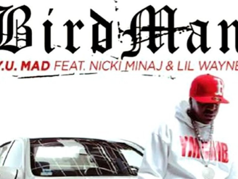 Birdman ft. Nicki Minaj & Lil Wayne - Y U Mad  (Official Single) AUDIO