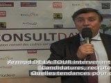 PRISME - Arnaud DE LA TOUR, intervenant au Salon CONSULT DAY 2011