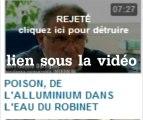 POISON, DE L'ALLUMINIUM DANS L'EAU DU ROBINET (censuré)