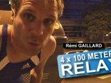 Relais 4 × 100 mètres (Rémi Gaillard)