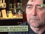 SALVADOS - Jordi Évole entrevista a Sabina