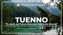 Tuenno - Piccola Grande Italia