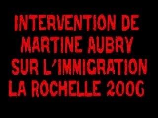 Martine AUBRY sur l'immigration