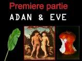 Mais Qui et iblis ? 1er Partie Adam et Eve
