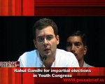 Rahul Gandhi for impartial elections in Youth Congress