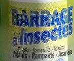Barrage a insectes - spray anti-insectes - Vu a la TV