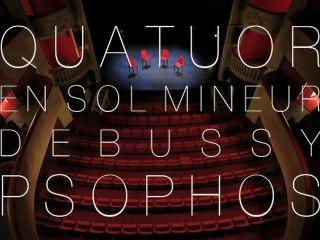Psophos Quatuor en sol mineur de Debussy