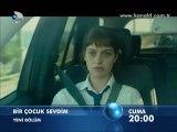 Kanal D - Dizi / Bir Çocuk Sevdim (5.Bölüm) (07.10.2011) (Yeni Dizi) (Fragman-1) (SinemaTv.info)
