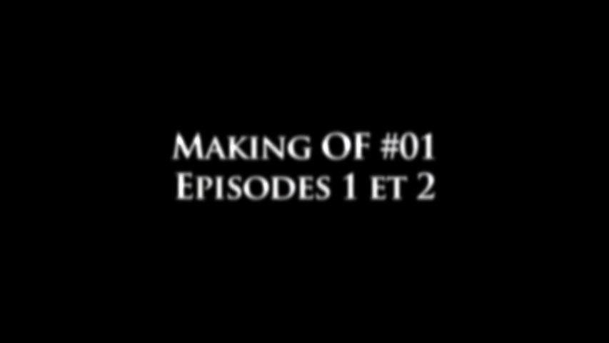 Les Souverains Making OF #01