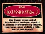 """/!\DéCLASSIFICATION 3 """"NOUVEAU SON DE kidas27 """"DéCLASSIFICATION 3 /!\"""