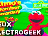 "Jeux Electrogeek 90 test ""Elmo's Number Journey"""
