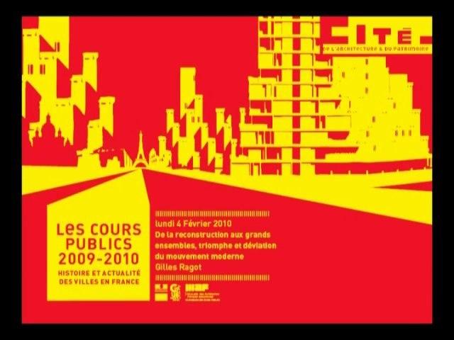 11. De la reconstruction aux grands ensembles, triomphe et déviation des principes de l'architecture et de l'urbanisme moderne
