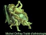 Michel Onfray : Traité d'athéologie (3/3)