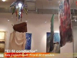 Exposició: El fil conductor a la Sala Lluïsa Franch