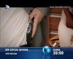 Kanal D - Dizi / Bir Çocuk Sevdim (7.Bölüm) (21.10.2011) (Yeni Dizi) (Fragman-1) (SinemaTv.info)