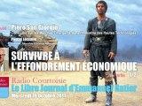 Piero San Giorgio: 1/2 - Survivre à l'Effondrement économique (Le Libre Journal d'Emmanuel Ratier, 19/10/2011, Radio Courtoisie)