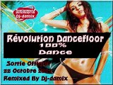 Dj-damix Single La révolution Dancefloor 2011 - 2012 Sortie le 22.10.2011 (Mix electro ) . HQ