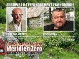 Piero San Giorgio & Michel Drac: 2/2 - Survivre à l'Effondrement économique (Méridien Zéro, 23/10/2011, Radio Bandiera Nera)