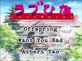 Love Hina - The Offspring - Want You Bad